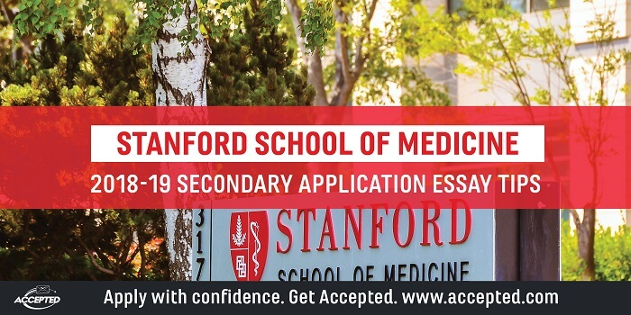 Stanford Medical School Secondary Application Tips Accepted