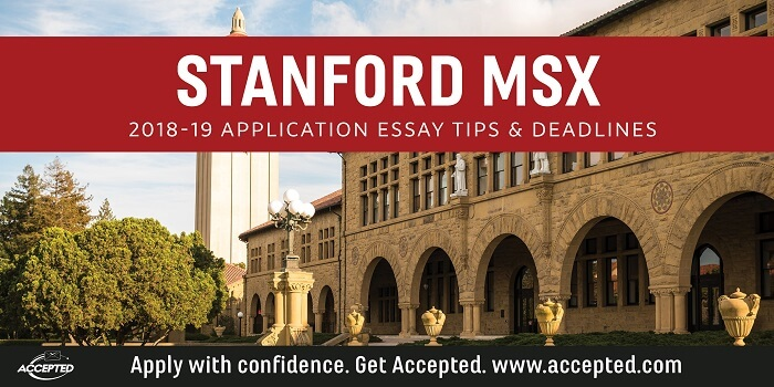 Stanford MSx Application Application Essay Tips  Deadlines Accepted