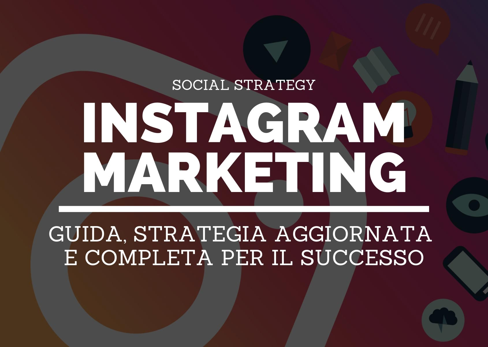 Cornici Storie Instagram Instagram Marketing Guida E Strategia Completa Per Il Successo