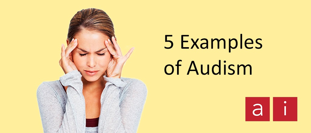 What is Audism? 5 Examples