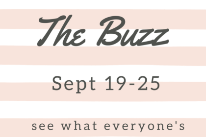the weekly buzz september 19-25th, 2016