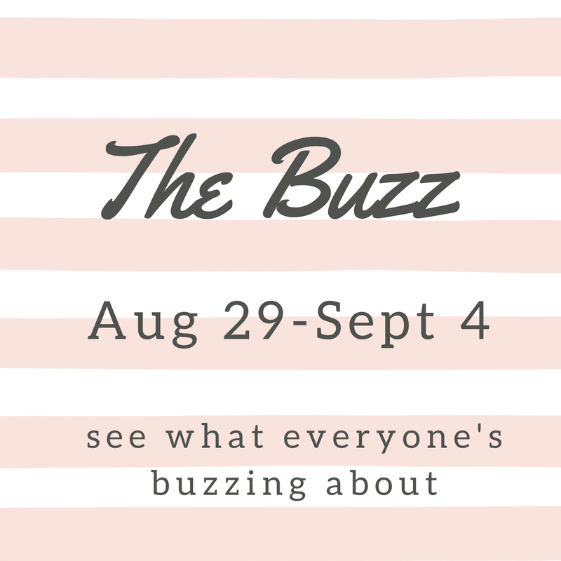 the weekly buzz august 29 - september 4 2016