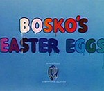 Bosko's Easter Eggs (1937) - Happy Harmonies