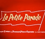 La Petite Parade~ Modern Madcaps Theatrical Cartoon Series
