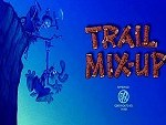Trail Mix-Up (1993) - Theatrical Cartoon