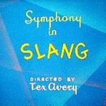 Symphony In Slang (1951) - MGM Theatrical Cartoon