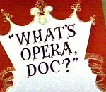 What's Opera, Doc? (1957) - Merrie Melodies Theatrical Cartoon