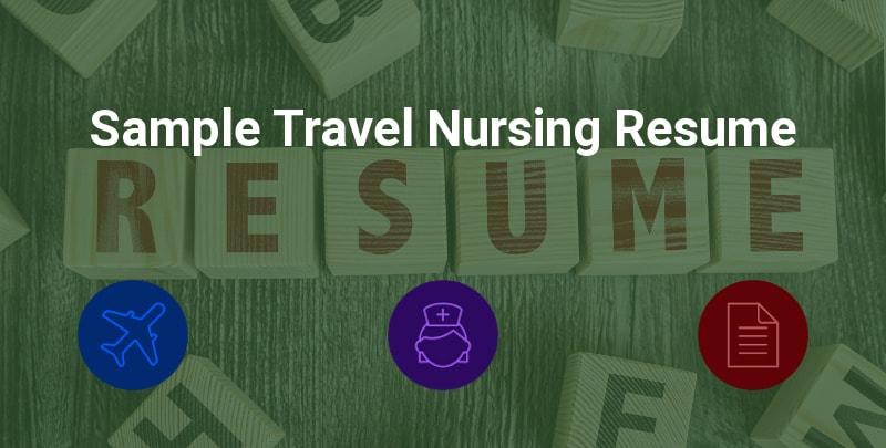 Sample Travel Nursing Resume - Free Template » BluePipes Blog