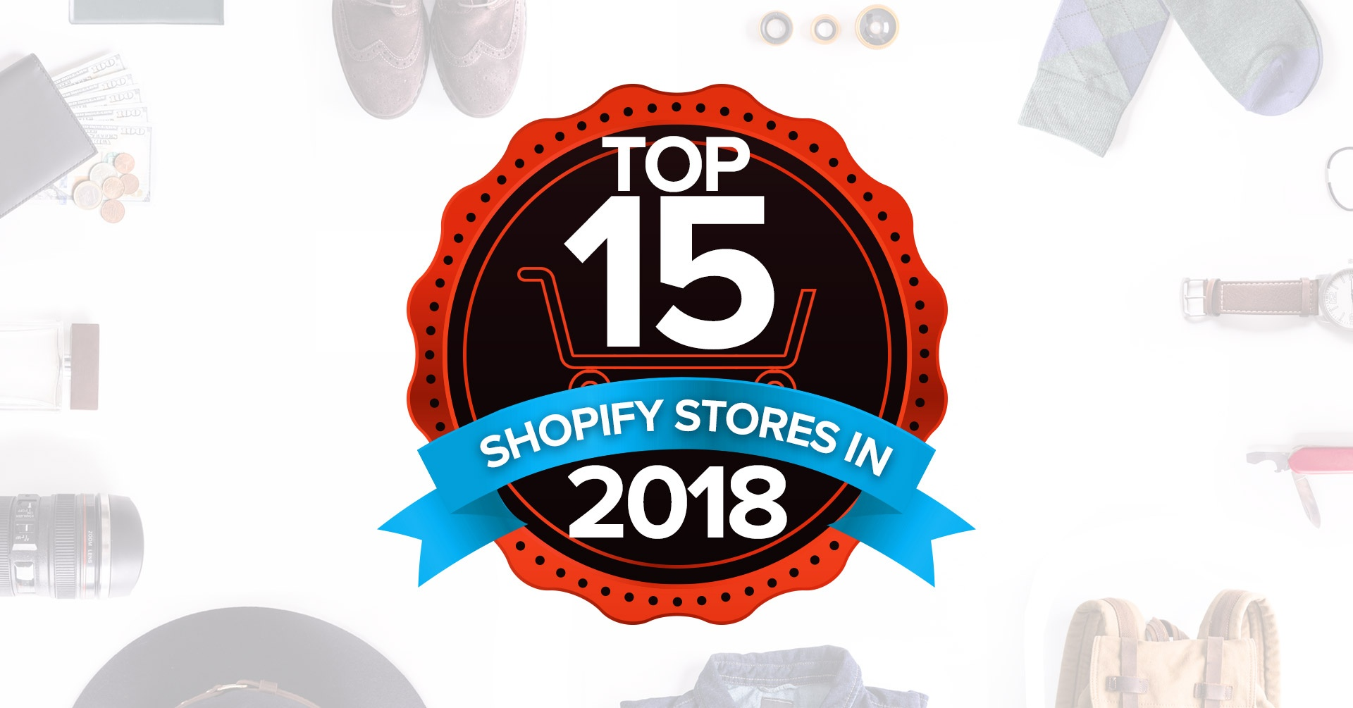 Black Friday 2018 Statistics Data From Across Shopify Our Top 15 Shopify Stores Of 2018 So Far And What You Can Learn