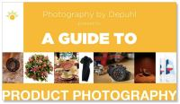 A Guide to Product Photography - Photography by Depuhl