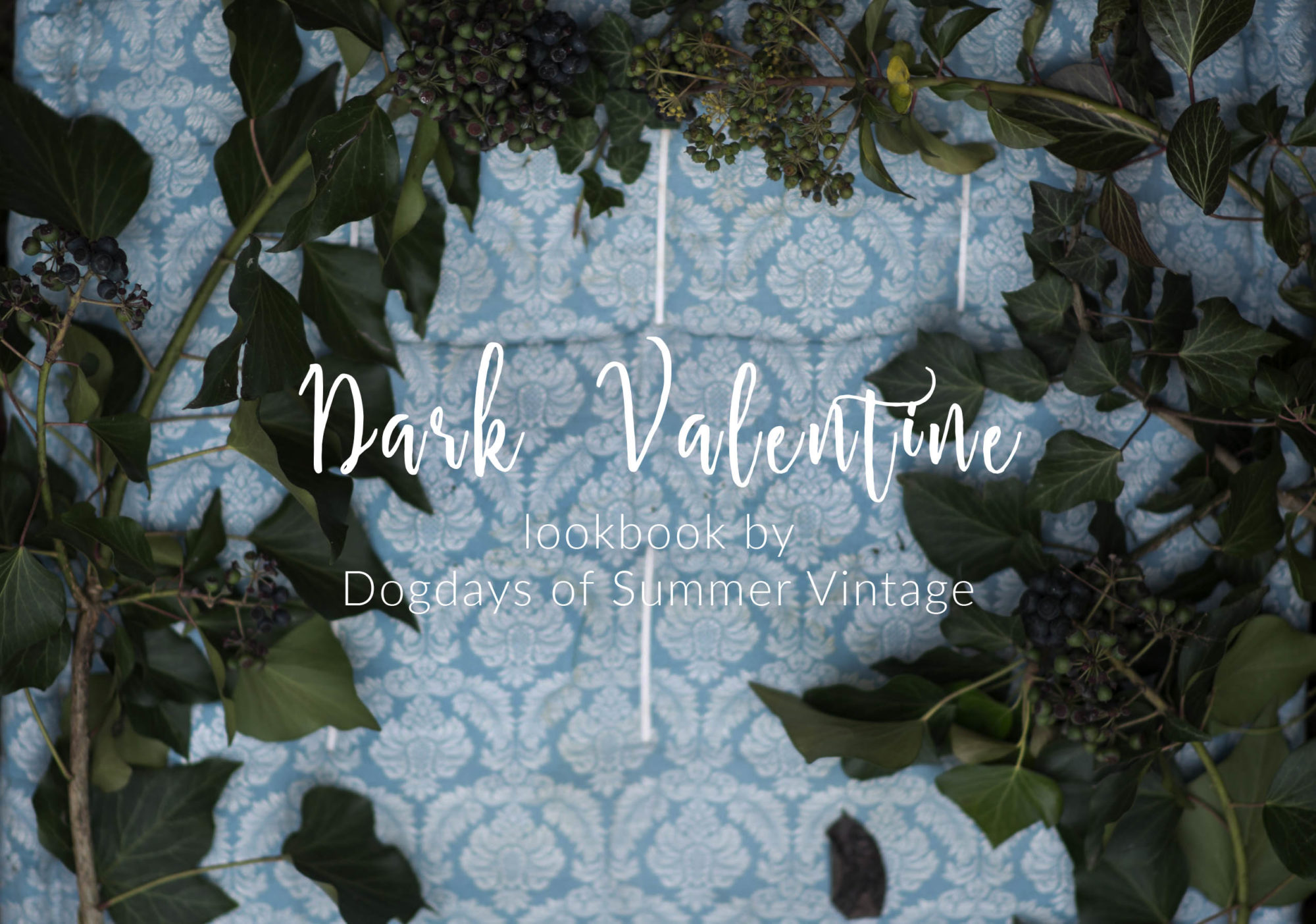 Bilder Vintage Dark Valentine Vintage Lookbook Dogdays Of Summer Blog