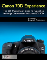 Canon 70D EOS book manual guide tutorial how to tips tricks recommended settings set up dummies use quick start