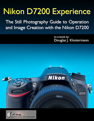 Nikon D7200 Experience book manual guide quick start master tips tricks recommend autofocus metering
