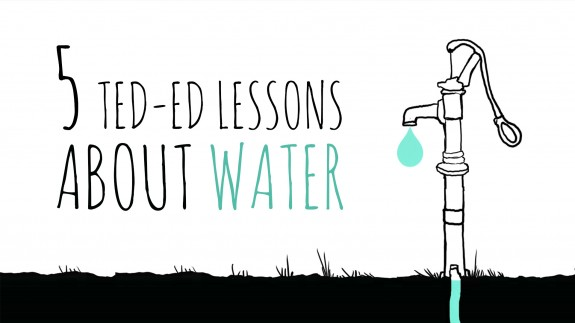 5 TED-Ed Lessons about water
