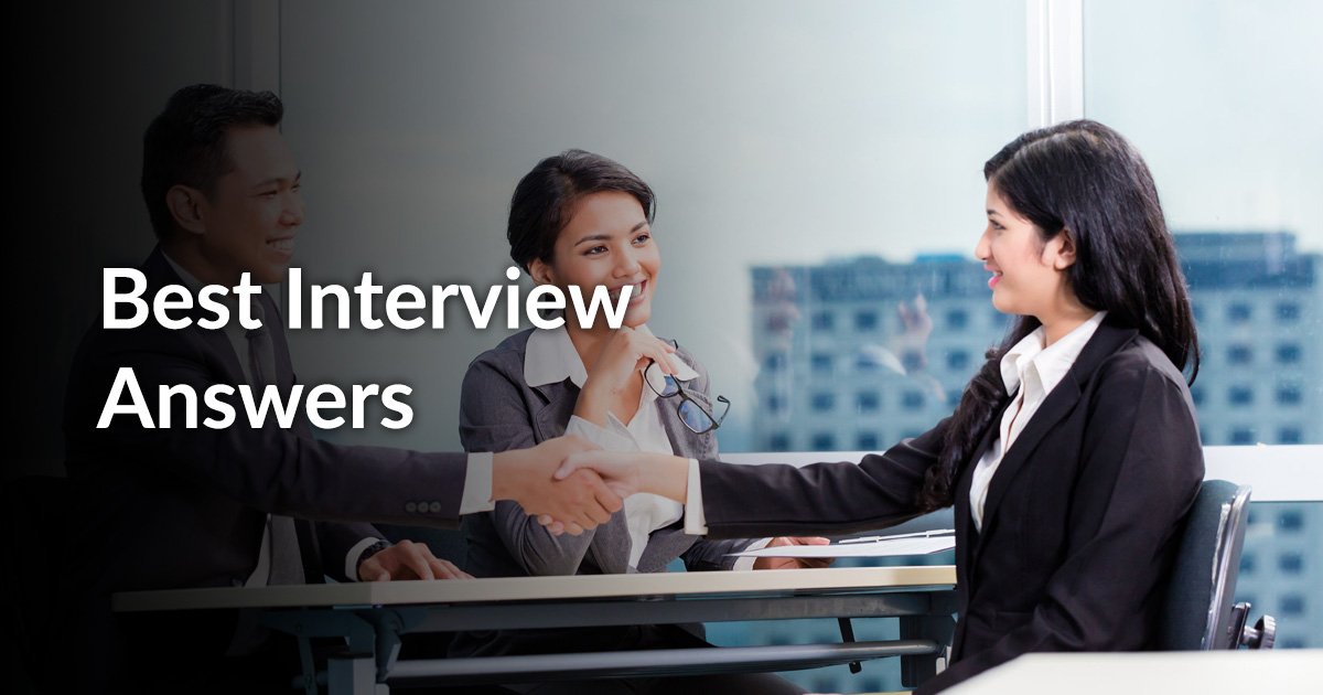 Recruiters Share the Best Interview Answer They\u0027ve Ever Heard - Best Interview Answers
