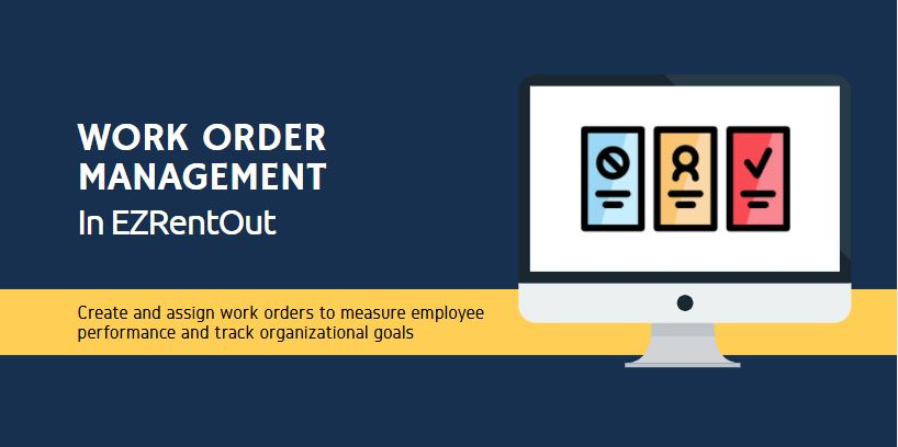 Work Order Management in EZRentOut - EZRentOut Blog - Keep Updated