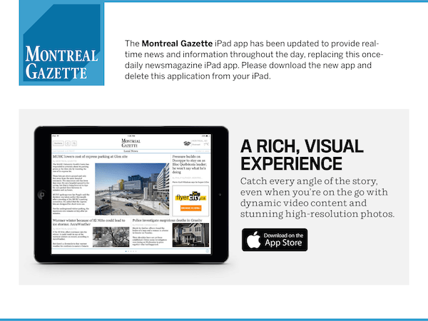 A final one-page edition of the Montreal Gazette iPad app asks people to download the old app instead.