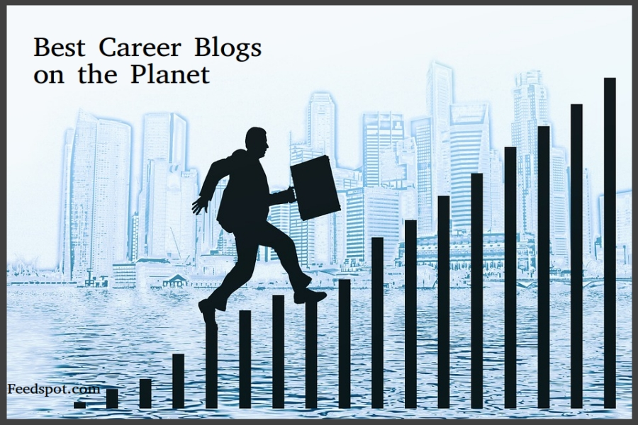 Top 100 Career Blogs, Websites And Newsletters To Follow in 2018