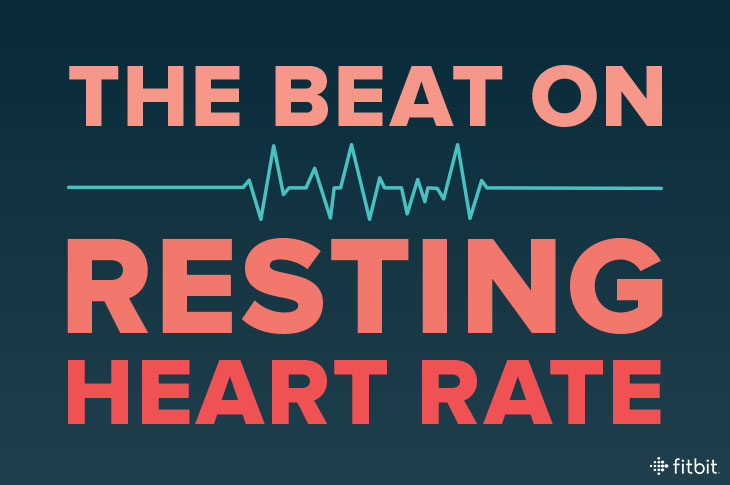 Resting Heart Rate  Your Health - Fitbit Blog