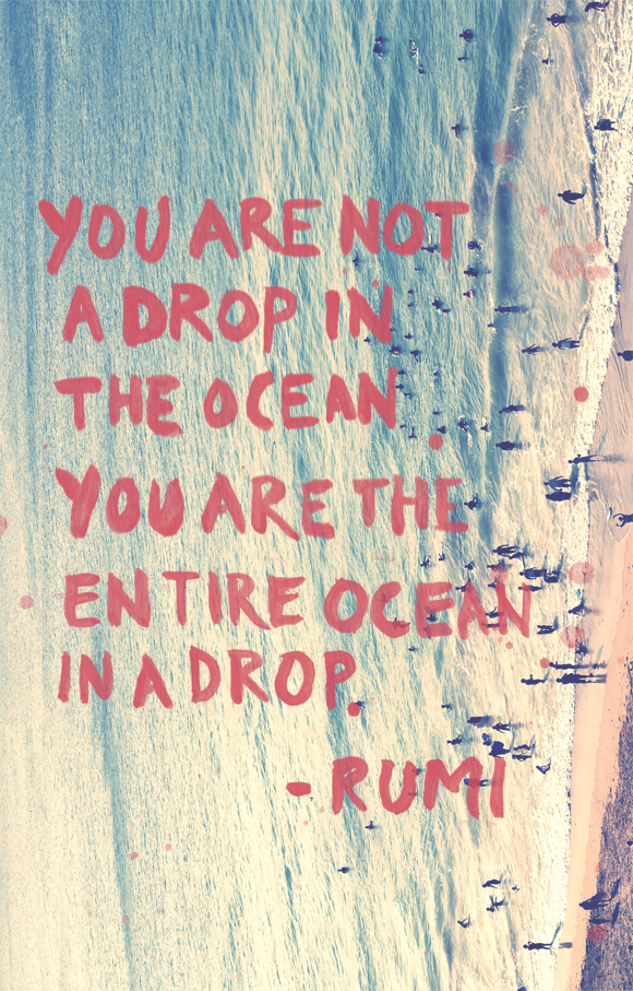 Monday Quote You Are The Entire Ocean