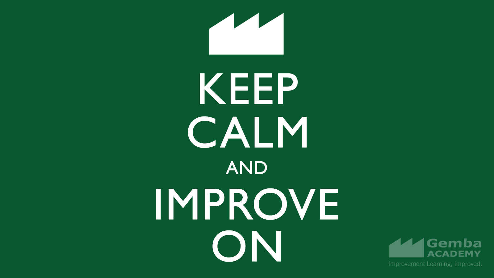 Cool Quotes Images Wallpaper Keep Calm Amp Improve On Free Desktop Wallpaper Gemba