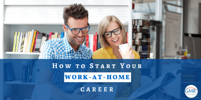 How to Start Your Work-at-Home Career