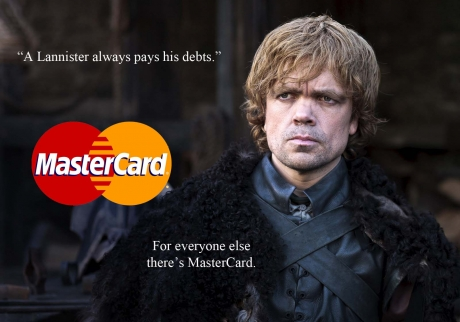 Tyrion vs MasterCard in Game of Thrones