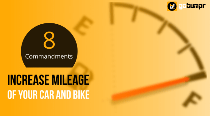 8 Must-know Tips to Increase Mileage of your Car or Bike