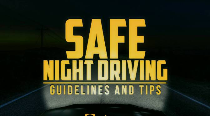 Guidelines & Tips for Safe Night Driving