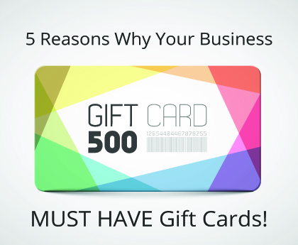 5 Reasons Why You Need a Gift Card Program for Your Business - gift cards for business