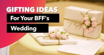 Wedding Gifts For Female Friends: Unique Gift Ideas For ...