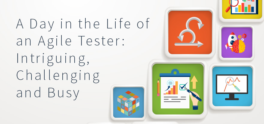 A Day in the Life of an Agile Tester \u2013 Gurock Quality Hub