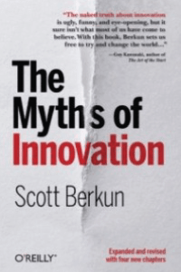 Top 10 must-read books in innovation-The Myths of Innovation