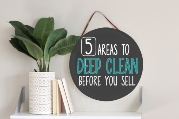 5 Areas to Clean Before You Sell