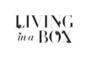 Living in a Box