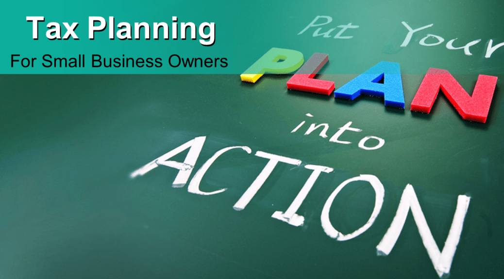 Tax Planning Strategies for Small Business