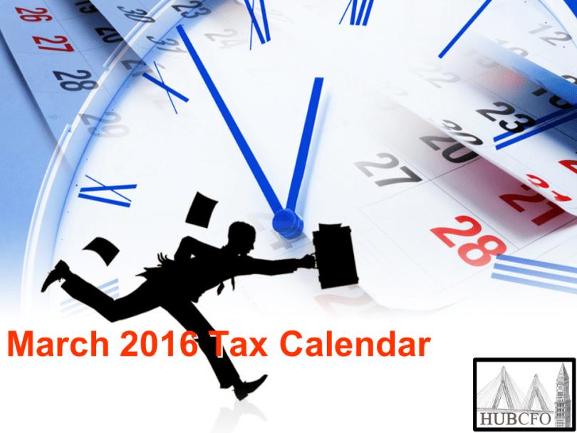 March 2016 Tax Calendar