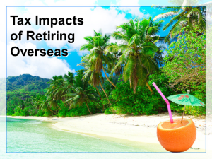 Tax Impacts of Retiring Overseas
