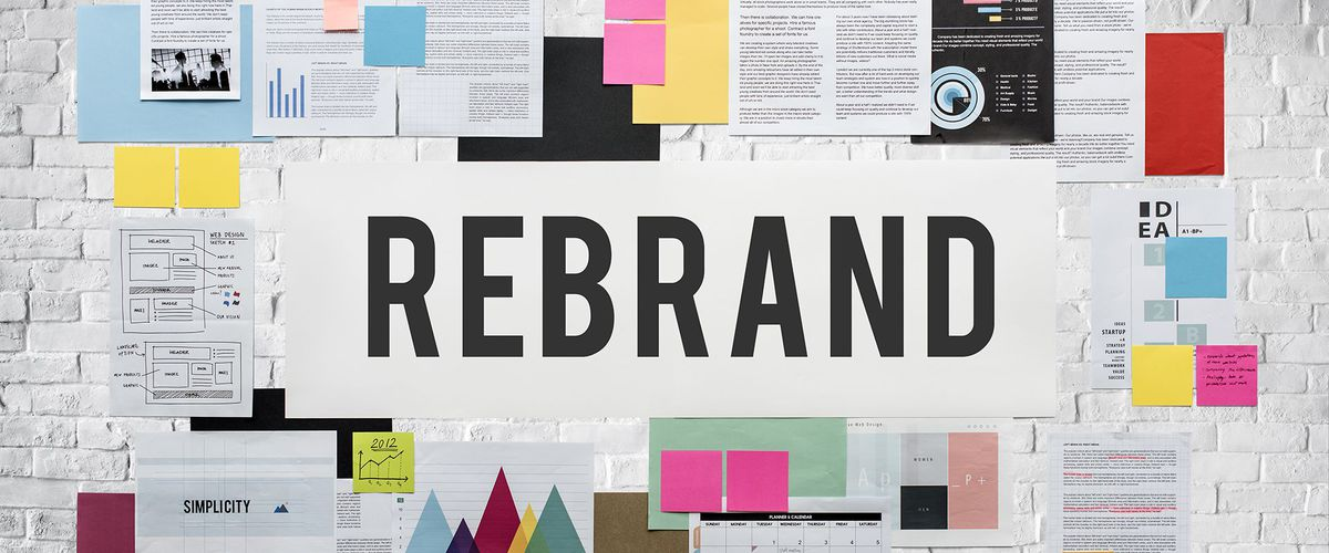 Now Is The Time To Consider a Rebranding, and Here\u0027s Why