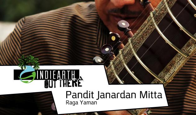 Pandit Janardan - Raga Yama |  IndiEarth Out There
