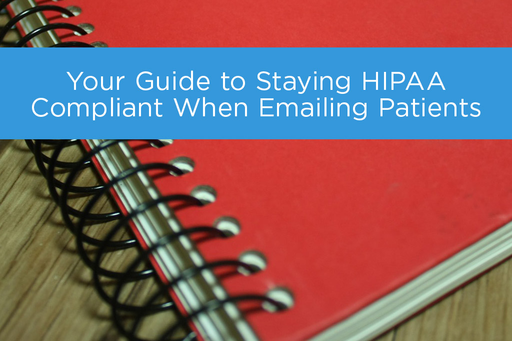 Your Guide to Staying HIPAA Compliant When Emailing Patients - hipaa compliant release form