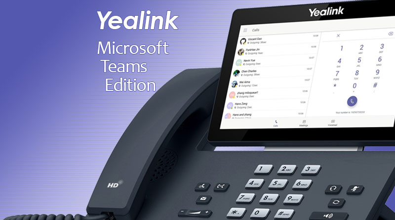 Yealink Microsoft Teams Edition IP Phones - Blog - IP Phone Warehouse