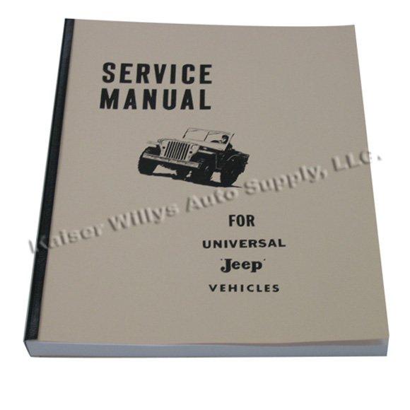 Mechanics (service) Manual Fits 46-65 CJ-2A, 3A, 3B, 5