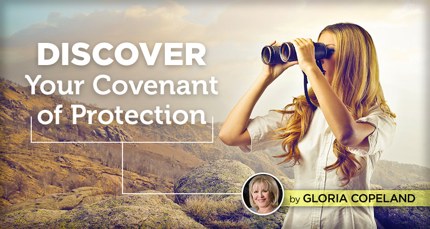 Your Covenant of Protection - Kenneth Copeland Ministries Blog