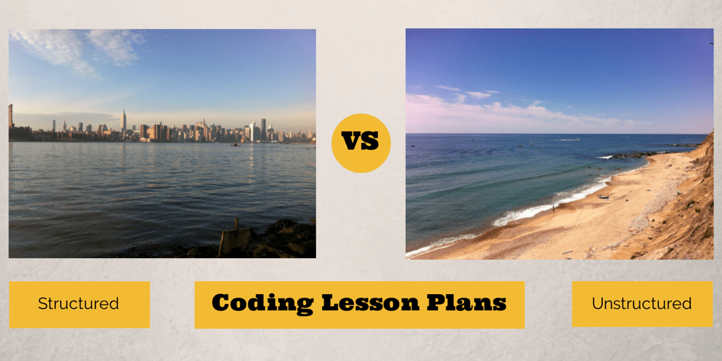 Structured vs Unstructured Coding Lessons?