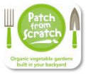 Patch from scratch - organic vegitables in your back yard