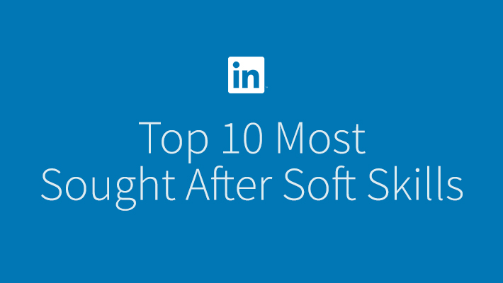 Soft Skills Crucial To Landing Your Dream Job Official LinkedIn Blog