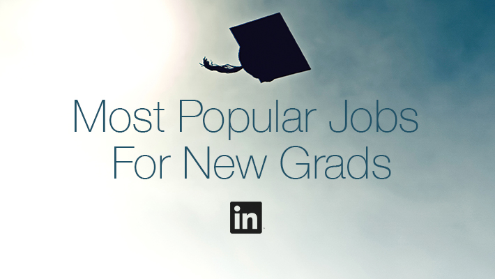 The Most Popular Entry-Level Jobs and Companies for College