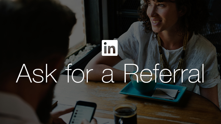 Introducing Ask For A Referral Making it Easier to Find Your Way In