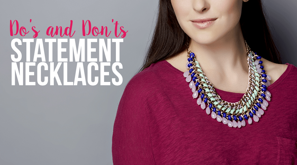 Dos and Donts of Statement Necklaces